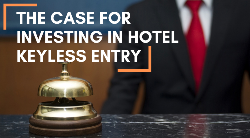The Case for Investing in Hotel Keyless Entry