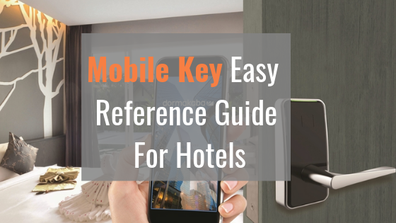 Mobile Key Easy Reference Guide For Hotels