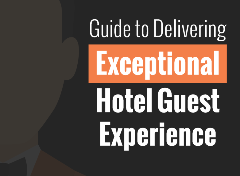 How To Deliver an Exceptional Guest Experience
