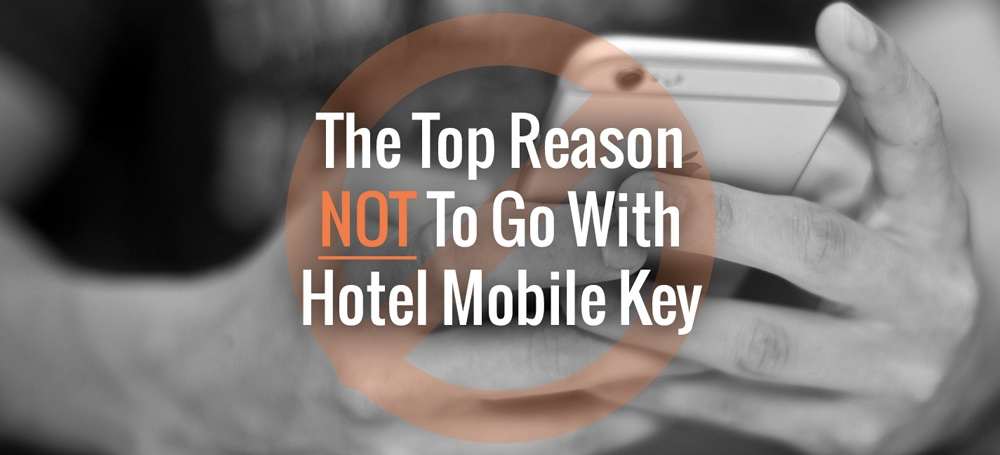 The Top Reason Not To Go With Hotel Mobile Key