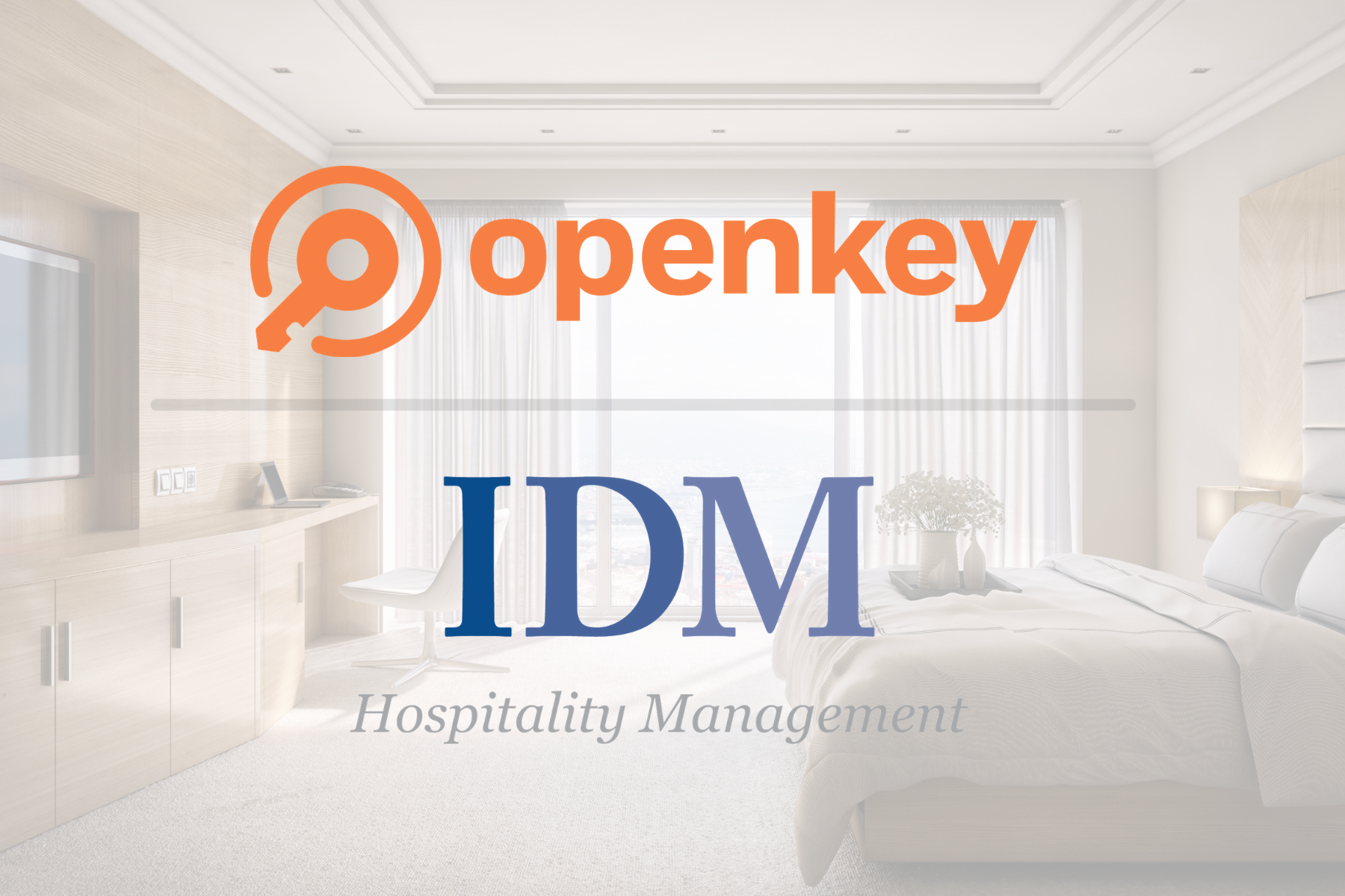 OpenKey has Partnered with IDM Hospitality to Provide Contactless Check-in at their Hotels