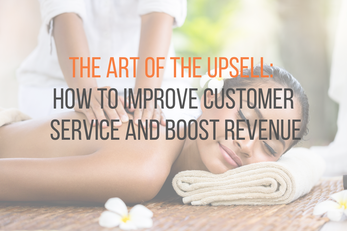 Read more about the article The Art of the Upsell: How to Improve Customer Service and Boost Revenue